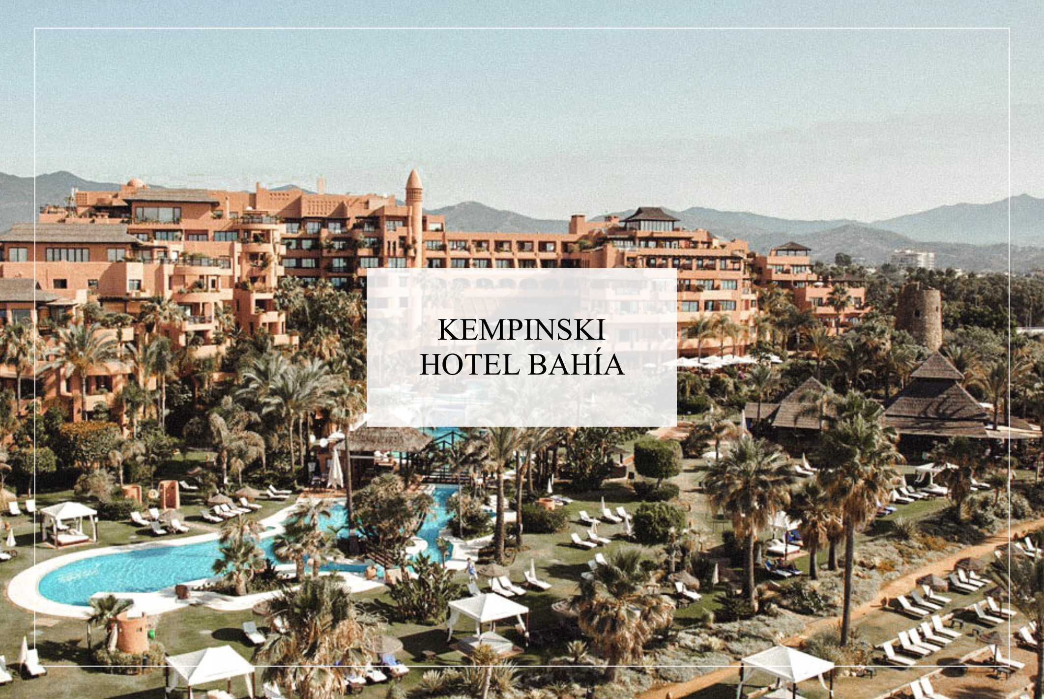 kempinski hotel Bahia Marbella Estepona few days in