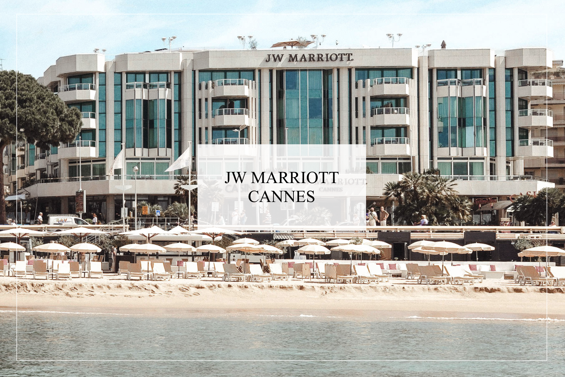 a few days in cannes jw Marriott cannes